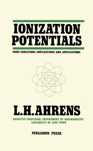 9781483122359: Ionization Potentials: Some Variations, Implications and Applications