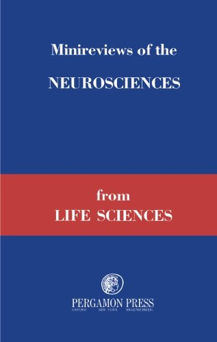 9781483122366: Minireviews of the Neurosciences from Life Sciences