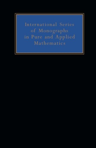 9781483122632: Functions of a Complex Variable and Some of Their Applications: International Series of Monographs on Pure and Applied Mathematics