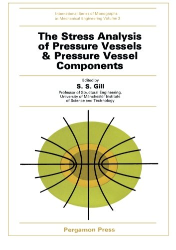 9781483123004: The Stress Analysis of Pressure Vessels and Pressure Vessel Components: International Series of Monographs in Mechanical Engineering (Volume 3)