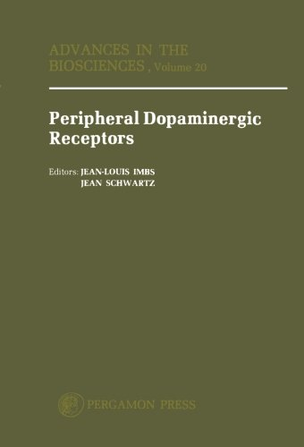 9781483123745: Peripheral Dopaminergic Receptors: Proceedings of the Satellite Symposium of the 7th International Congress of Pharmacology, Strasbourg, 24-25 July 1978 (Volume 20)