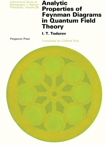 9781483123905: Analytic Properties of Feynman Diagrams in Quantum Field Theory: International Series of Monographs in Natural Philosophy