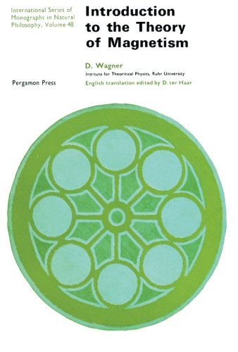 Introduction to the Theory of Magnetism: International: Wagner, D.
