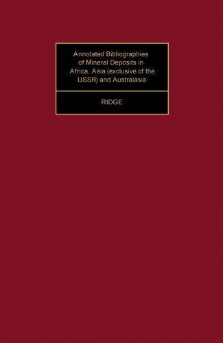 9781483124421: Annotated Bibliographies of Mineral Deposits in Africa, Asia (Exclusive of the USSR) and Australasia