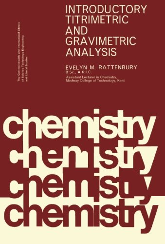 9781483124520: Introductory Titrimetric and Gravimetric Analysis: The Commonwealth and International Library: Chemistry Division