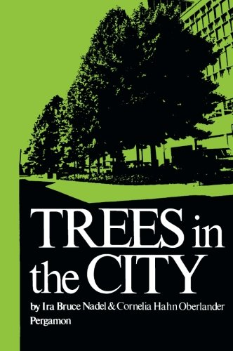 9781483124582: Trees in the City: Habitat: a Series of Texts on All Aspects of Human Settlements