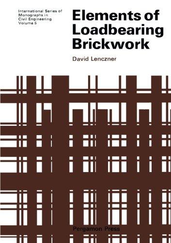 9781483125022: Elements of Loadbearing Brickwork: International Series of Monographs in Civil Engineering (Volume 5)