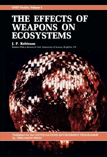 9781483125060: The Effects of Weapons on Ecosystems: Unep Studies