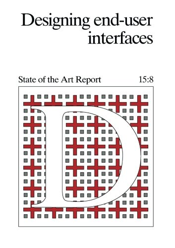 9781483125077: Designing End-User Interfaces: State of the Art Report
