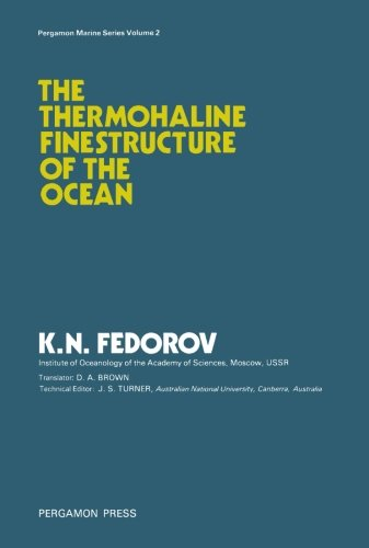 9781483125152: The Thermohaline Finestructure of the Ocean: Pergamon Marine Series: Volume 2