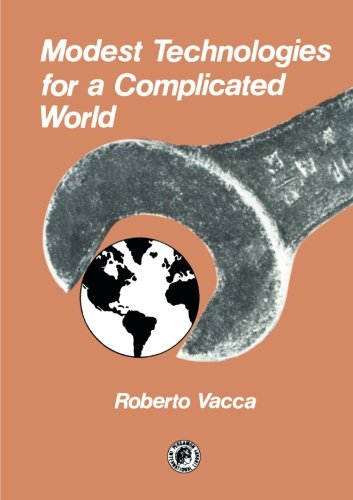 9781483125183: Modest Technologies for a Complicated World: Pergamon International Library of Science, Technology, Engineering and Social Studies