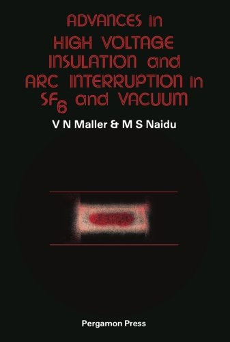 9781483125237: Advances in High Voltage Insulation and Arc Interruption in SF6 and Vacuum