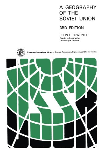 9781483125572: A Geography of the Soviet Union: Pergamon Oxford Geographies, 3rd Edition