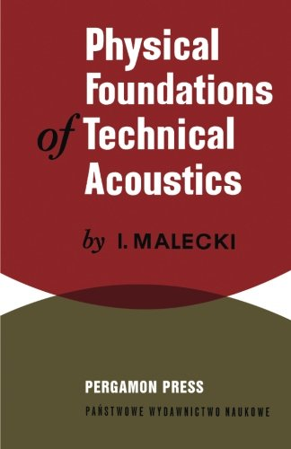 9781483126296: Physical Foundations of Technical Acoustics