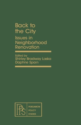9781483126401: Back to the City: Issues in Neighborhood Renovation