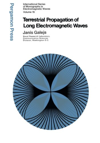 9781483127149: Terrestrial Propagation of Long Electromagnetic Waves: International Series of Monographs in Electromagnetic Waves: 16