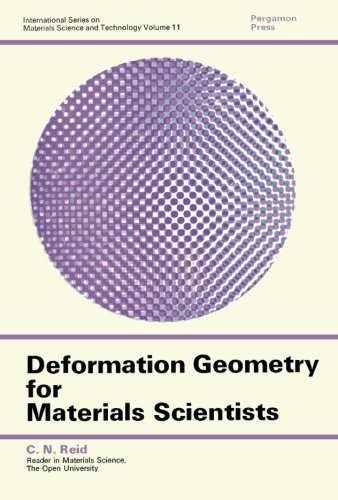9781483127248: Deformation Geometry for Materials Scientists: International Series on Materials Science and Technology (Volume 11)