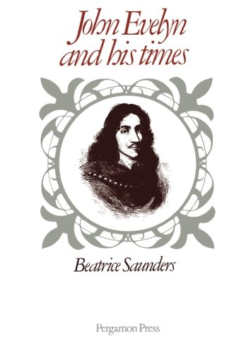 9781483127545: John Evelyn and His Times