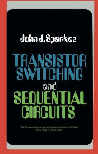 9781483127934: Transistor Switching and Sequential Circuits