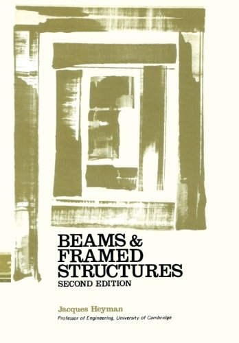 9781483128160: Beams and Framed Structures: Structures and Solid Body Mechanics