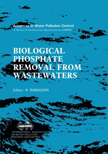 9781483128177: Biological Phosphate Removal from Wastewaters: Proceedings of an IAWPRC Specialized Conference held in Rome, Italy, 28-30 September, 1987
