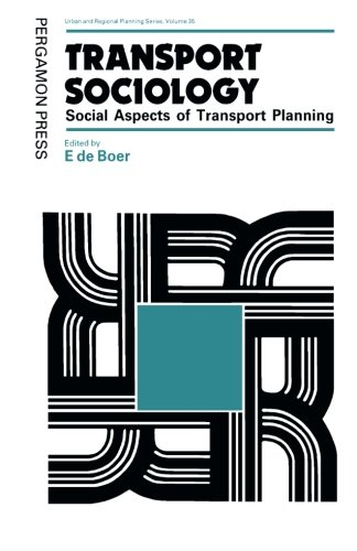 9781483128184: Transport Sociology: Social Aspects of Transport Planning