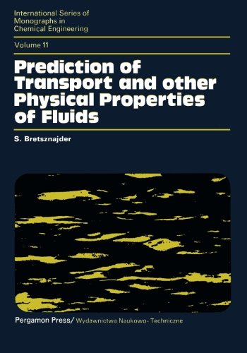 9781483128290: Prediction of Transport and Other Physical Properties of Fluids: International Series of Monographs in Chemical Engineering (Volume 11)