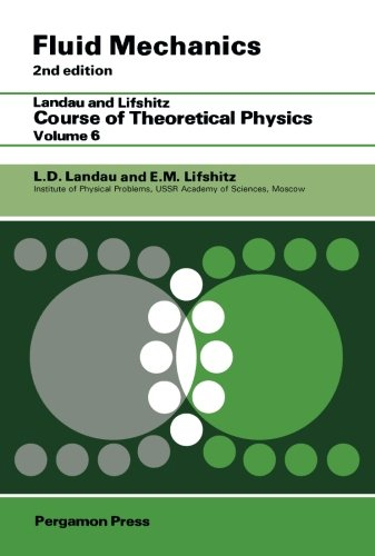 9781483128627: Fluid Mechanics: Landau and Lifshitz: Course of Theoretical Physics, Volume 6