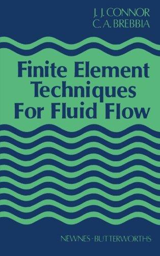 9781483128740: Finite Element Techniques for Fluid Flow