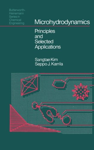 9781483128825: Microhydrodynamics: Principles and Selected Applications