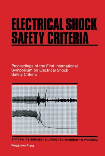 9781483129785: Electrical Shock Safety Criteria: Proceedings of the First International Symposium on Electrical Shock Safety Criteria