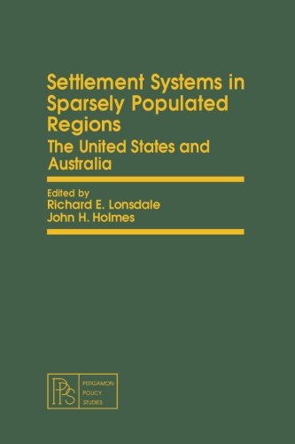 9781483129891: Settlement Systems in Sparsely Populated Regions: The United States and Australia