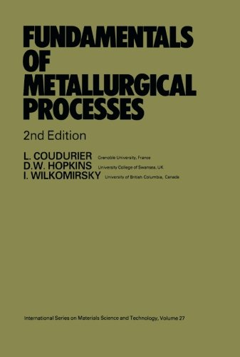 9781483129983: Fundamentals of Metallurgical Processes: International Series on Materials Science and Technology, 2nd Edition