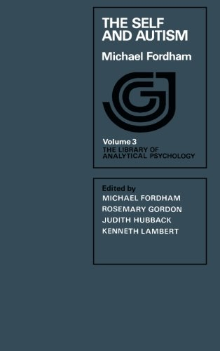 9781483130040: The Self and Autism: The Library of Analytical Psychology: Volume 3