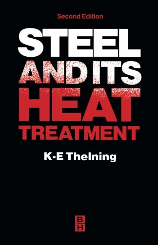 9781483131009: Steel and its Heat Treatment