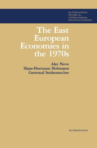 9781483131023: The East European Economies in the 1970s: Butterworths Studies in International Political Economy