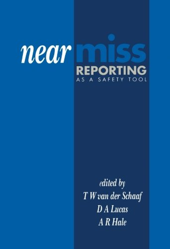 9781483131207: Near Miss Reporting as a Safety Tool