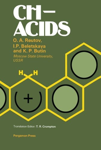 9781483131412: CH-Acids: A Guide to All Existing Problems of CH-Acidity with New Experimental Methods and Data, Including Indirect Electrochemical, Kinetic and Thermodynamic Studies