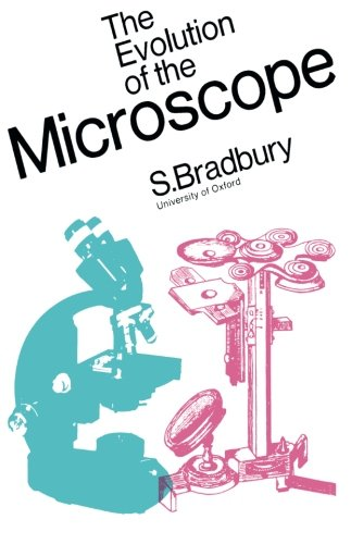 9781483131900: The Evolution of the Microscope