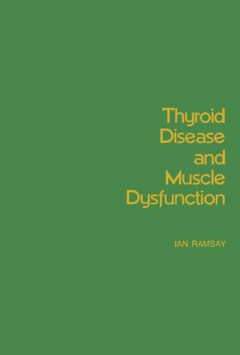 9781483131986: Thyroid Disease and Muscle Dysfunction