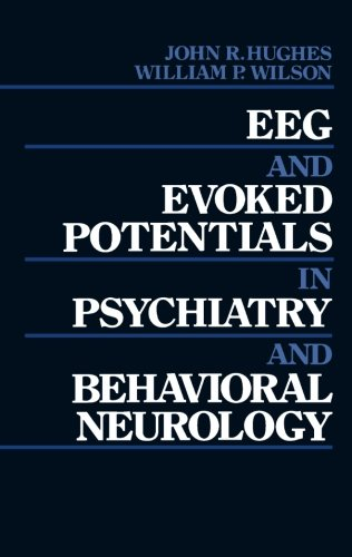 9781483132082: EEG and Evoked Potentials in Psychiatry and Behavioral Neurology