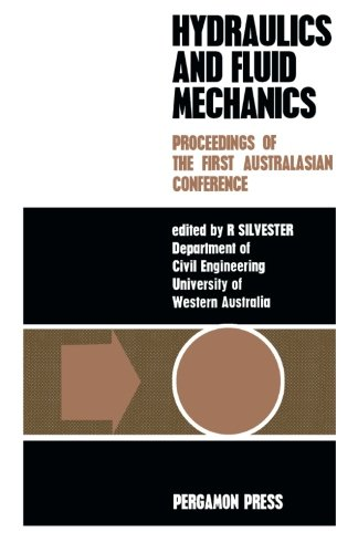 9781483132501: Hydraulics and Fluid Mechanics: Proceedings of the First Australasian Conference Held at the University of Western Australia, 6th to 13th December 1962