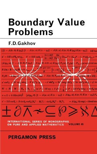 9781483132563: Boundary Value Problems: International Series of Monographs in Pure and Applied Mathematics