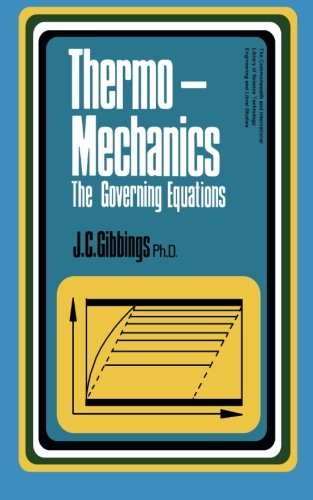 9781483168357: Thermomechanics: An Introduction to the Governing Equations of Thermodynamics and of the Mechanics of Fluids