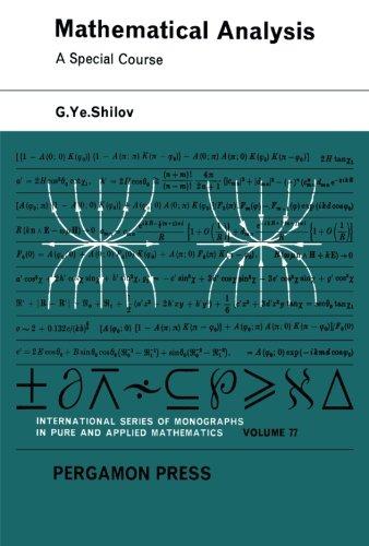 9781483169569: Mathematical Analysis: A Special Course