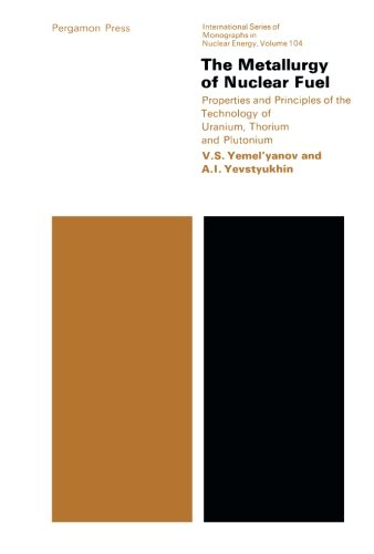 9781483170213: The Metallurgy of Nuclear Fuel: Properties and Principles of the Technology of Uranium, Thorium and Plutonium