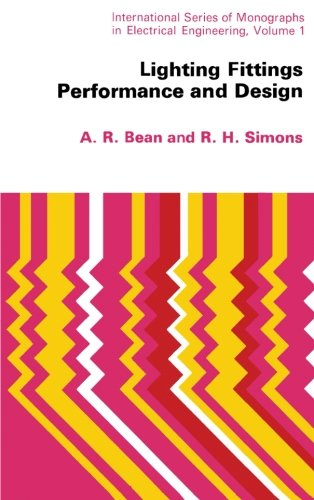 9781483170398: Lighting Fittings Performance and Design: International Series of Monographs in Electrical Engineering