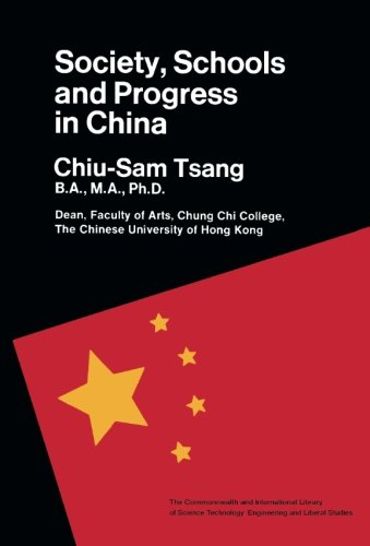 9781483170473: Society, Schools & Progress in China: The Commonwealth and International Library: Education and Educational Research