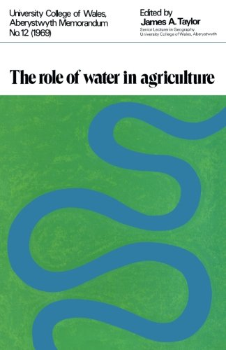 9781483170886: The Role of Water in Agriculture: Based on Papers and Discussions at a Symposium Held at the Welsh Plant Breeding Station Near Aberystwyth on March 19th, 1969