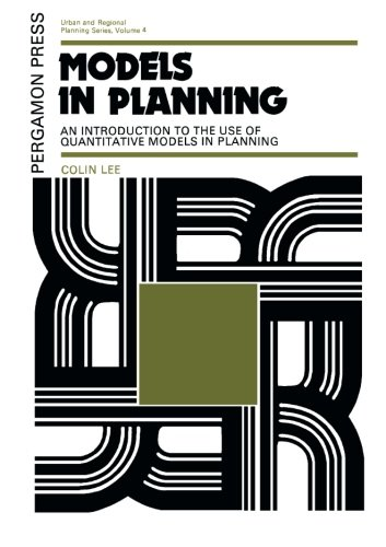 9781483171180: Models in Planning: An Introduction to the Use of Quantitative Models in Planning